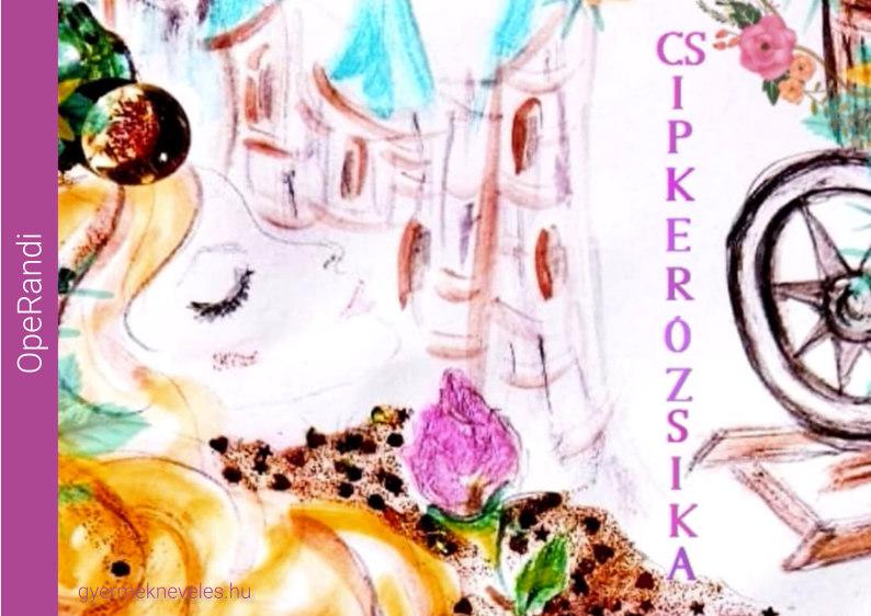 Csipkerózsika - OpeRandi